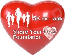 Share Your Love Foundation - 5K