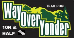 Way Over Yonder 10K & Half Marathon Trail Run