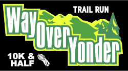 Way Over Yonder 10K & Half Marathon Trail Run