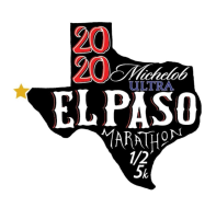 Michelob Ultra El Paso Marathon, TFCU Half Marathon & Up and Running 5K Run/Walk