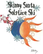 Skinny Santa Solstice Ski Race