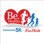 Be Healthy Community 5k/Fun Walk