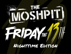 The MOSHPIT - Nighttime Edition