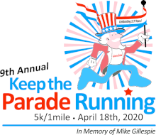 Keep the Parade Running 5K Run/1 Mile Fun Walk