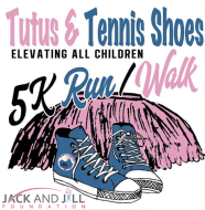Tutus & Tennis Shoes: Elevating ALL Children - A 5K Run/Walk and 1 Mile Fun Walk/Run