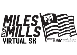 Miles for Mills Virtual: Presented by New Balance Foundation