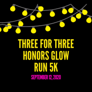 Three for Three Honors Glow Run 5K