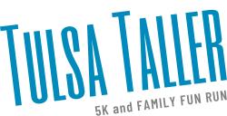 *CANCELLED* Tulsa Taller 5K and Family Fun Run