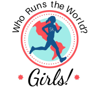 Who Runs the World? Girls! 5K - PHYSICAL RACE CANCELED DUE TO COVID-19 CONCERNS - IT IS NOW A VIRTUAL RACE