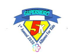 Reschedule Fully Online Alliance for Kids Superhero 5K