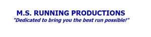 M.S Running Productions