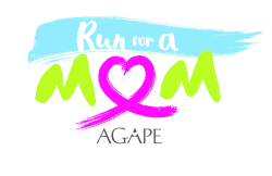Agape's 7th Annual Run for a Mom 5K & Fun Run