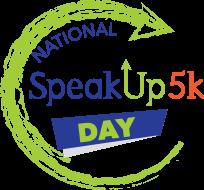 National SpeakUp5k Day