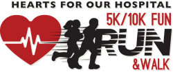 Hearts for our Hospital 5K/10K Fun Run & Walk