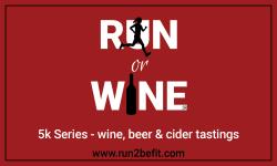 Run or Wine 5K Series