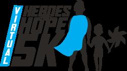 Heroes for Hope Virtual 5K and Fun Run