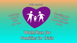 19th Walk/Run for Families in Crisis, a virtual event benefiting the Lee & Beulah Moor Children's Home
