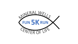 Mineral Wells Center of Life 5K - CANCELLED