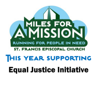 8th  Annual Miles for a Mission  Virtual 5K Run/Walk - benefiting Equal Justice Initiative