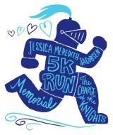 Jessica Meredith Jacobsen Memorial 5k and Fun Walk