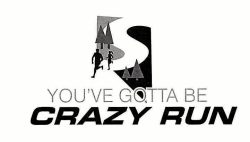 2020 You've Gotta Be Crazy Run