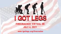 Firecracker Virtual 5K Benefiting I GOT LEGS
