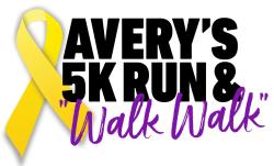 "Avery's 5K & ""Walk Walk"""
