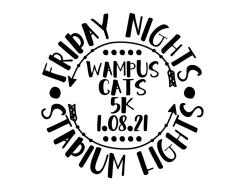 Friday Night Lights 5K and 100 yard Dash