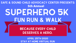 Safe and Sound Child Advocacy Center's 5th Annual Superhero Fun Run + 5K for Child Abuse Prevention Month!