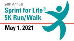 24th ANNUAL VIRTUAL SPRINT FOR LIFE 5K Run/Walk