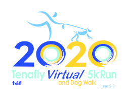 TEF Tenafly Virtual 5K Run and Dog Walk