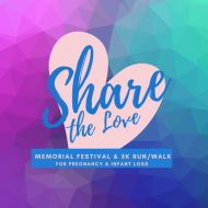 Share the Love 5k Run/Walk for Pregnancy & Infant Loss