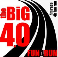 The Big 4.0 Race & FUNdRUN - Date TBD