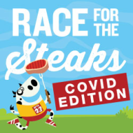 Race For the Steaks COIVD EDITION Virtual Fun Run