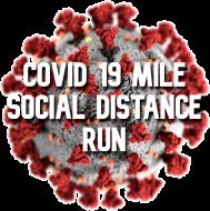 COVID 19 Mile Social Distance Run
