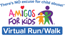 There's NO excuse for child abuse! ® Virtual Run / Walk Benefiting Amigos For Kids