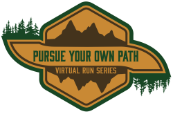 Pursue Your Own Path Virtual Run Series