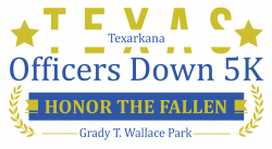 TEXARKANA Officers Down 5K & KIDS FUN RUN