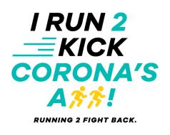 I Run 2 Kick Corona's A$$ Virtual Run