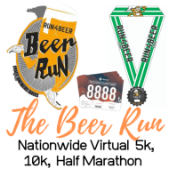 The Beer Run -  Virtual 5k, 10k, Half Marathon  - Nationwide Event