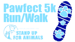 Pawfect Run/Walk Virtual Charity 5k Event