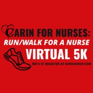 CARIN FOR NURSES: Run/Walk for a Nurse Virtual 5K