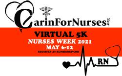 Carin for Nurses: 2021 NURSES WEEK Virtual Run/Walk 5k