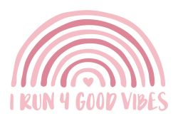 I Run 4 Good Vibes!