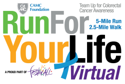 2020 CAMC Foundation Virtual Run For Your Life 5 Mile Run/ 2.5 Mile Walk