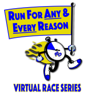 Run for ANY & EVERY Reason - Virtual Race Series