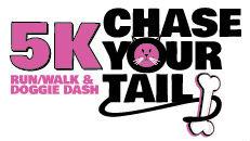 Chase Your Tail 5k Run/Walk, Doggie Dash 1 Mile