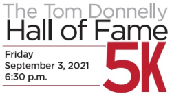 The Tom Donnelly Hall of Fame 5k
