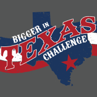 Bigger in Texas Challenge