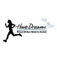 Have Dreams Virtual 5k Run/Walk for Autism